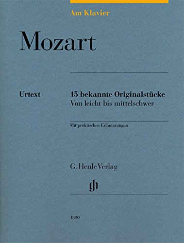 Am Klavier - Mozart: 15 bekannte Originalstücke