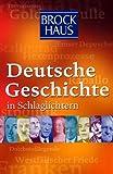 Brockhaus. Deutsche Geschichte in Schlaglichtern. Mit Daphne auf dem Nil.