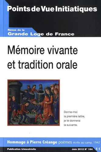 Points de Vue Initiatiques, N° 164, juin 2012 : Mémoire vivante et tradition orale