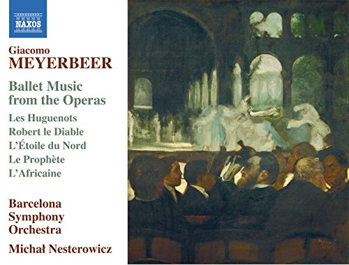 Meyerbeer: Ballet Music from t...