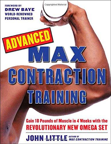 Advanced Max Contraction Training por John R. Little