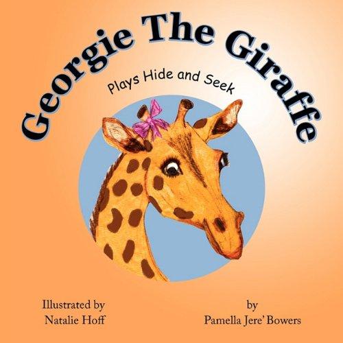 Georgie the Giraffe Georgie Giraffe