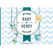 Henry - Welcome Baby Boy Guest Book: Customized Guest Book with Gift Log for Baby Shower Party (Personalized Baby Shower Guest Book)