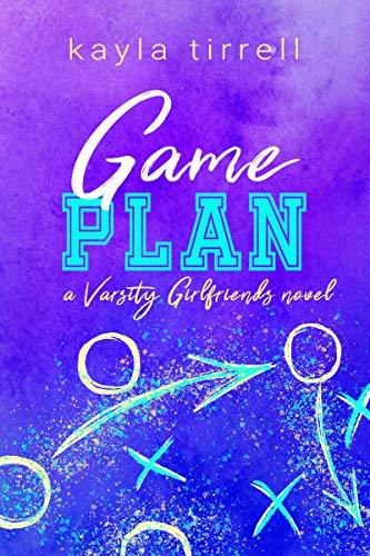 Game Plan (Varsity Girlfriends Book 4) (English Edition) -