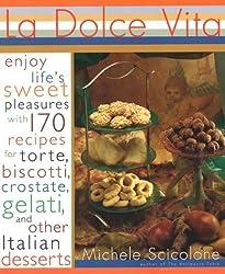 La Dolce Vita by Michele Scicolone (2000-03-01)