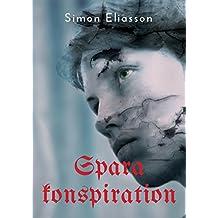 Spara konspiration (Swedish Edition)