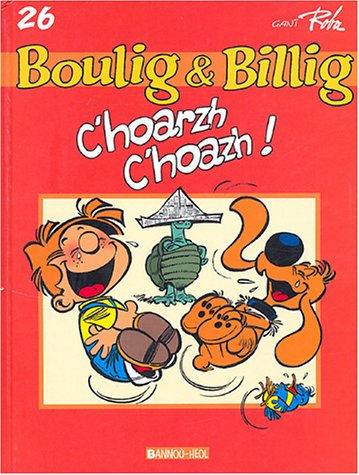 Boule et Bill, Tome 26 : C'hoarzh, c'hoazh ! : Edition en langue bretonne