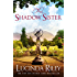 The Shadow Sister (The Seven Sisters Book 3)