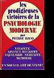 les prodigieuses victoires de la psychologie moderne tome 1