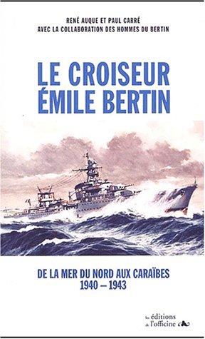 le-croiseur-emile-bertin-de-la-mer-du-nord-aux-carabes-1940-1943