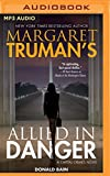 Margaret Truman's Allied in Danger (Capital Crimes)