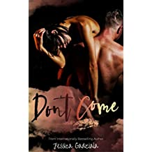 Don't Come (English Edition)