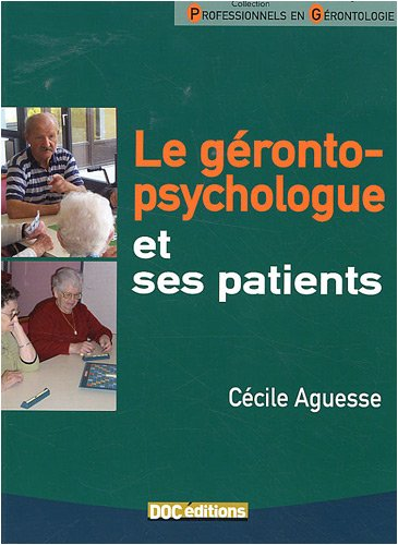 Le gérontopsychologue et ses patients