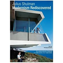 Julius Shulman : Modernism Rediscovered
