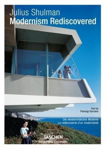 Julius Shulman : Modernism Rediscovered
