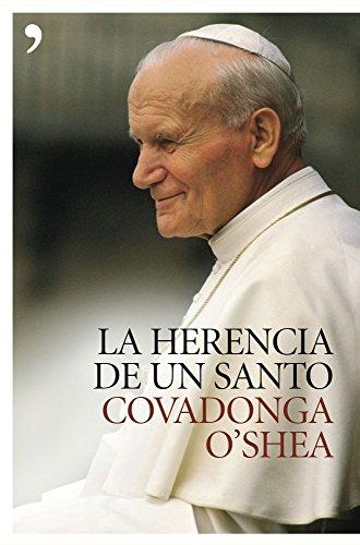 La herencia de un santo por Covadonga O Shea