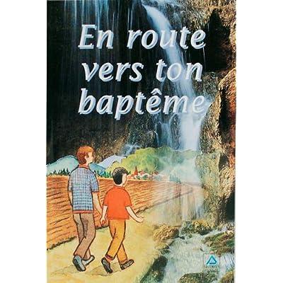 En route vers ton baptême