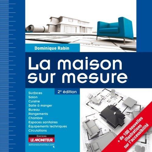 La maison sur mesure de Rabin. Dominique (2010) Broch