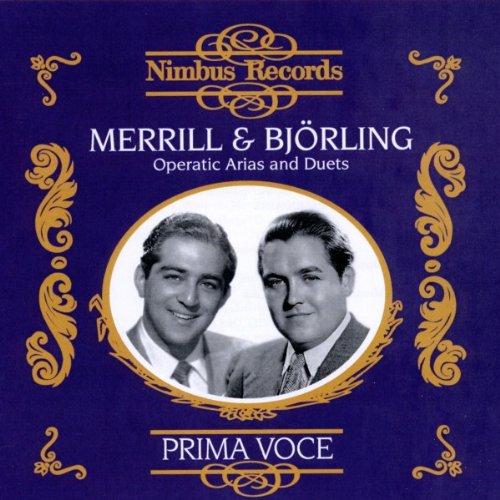 Robert Merrill & Jussi Björling - Operatic Arias and Duets
