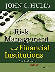 Risk Management And Financial Institutions 3RD ED