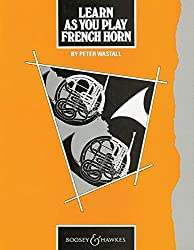 Learn as You Play French Horn: Tutor Book