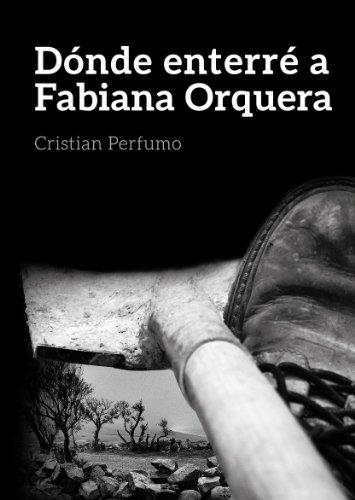 donde-enterre-a-fabiana-orquera-un-misterio-en-la-patagonia