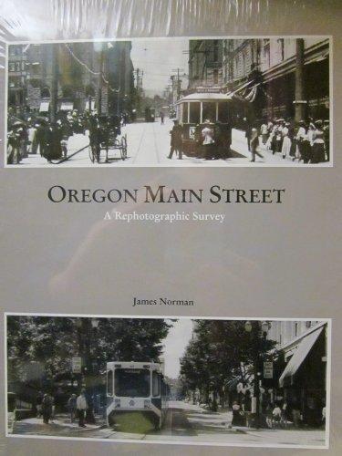 Oregon Main Street: A Rephotographic Survey