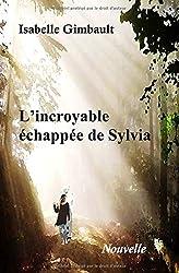 L'incroyable échappée de Sylvia