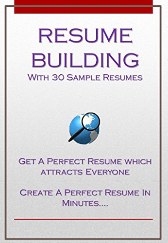 Resume Builder: With 30 Sample Resumes