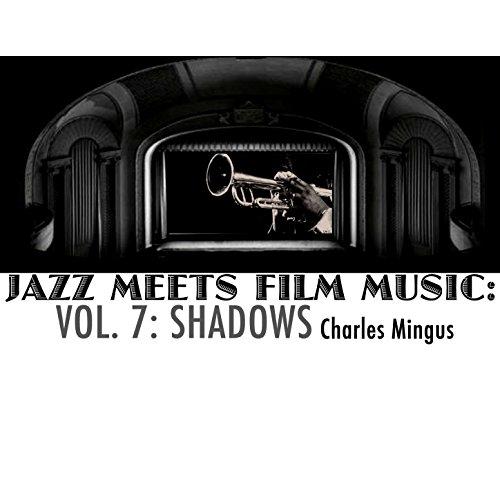 Jazz Meets Film Music, Vol. 7: Shadows