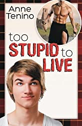 Too Stupid to Live (Romancelandia ) (Volume 1) by Anne Tenino (2013-01-03)