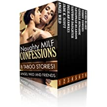 Naughty MILF Confessions (Taboo MILF Stories)