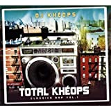 Total Khéops : Classics Rap /Vol.1