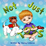 Children's Book: Not Just Toys!: A beautifully Illustrated picture book for kids about imagination and sharing ((Bedtime children Stories) 1) (English Edition)