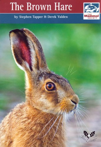The Brown Hare (Mammal Society Species Series)