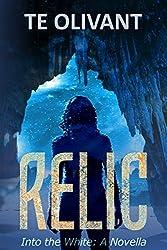 Relic: An Into the White Novella