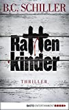 Rattenkinder: Thriller (Chefinspektor Tony Braun 5)