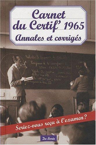 Carnet du Certif' 1965 Annales et Corriges