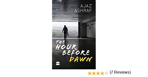 The hour before dawn ebook ajaz ashraf amazon kindle store fandeluxe PDF