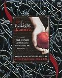 [The Twilight Journals] [by: Stephenie Meyer]