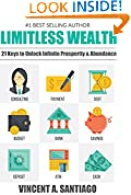 #4: Limitless Wealth: 21 Keys to Unlock Infinite Prosperity & Abundance