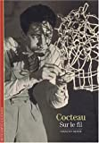 Decouverte Gallimard: Cocteau Sur Le Fil