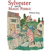 Sylvester and the Magic Pebble by William Steig (2005-11-01)