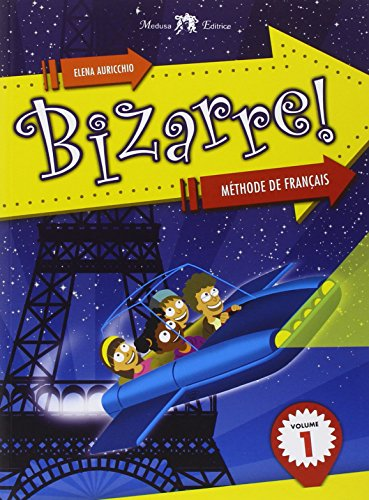 Bizzarre! Méthode de français. Per la Scuola media. Con CD Audio: 1