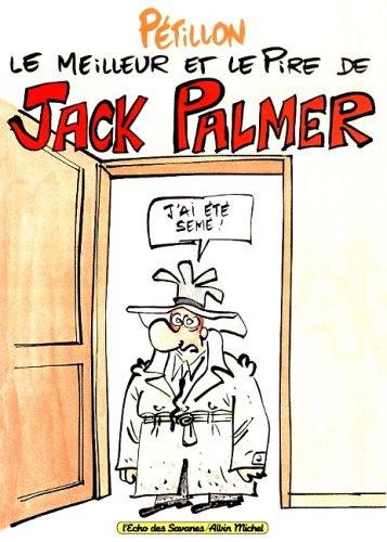Le meilleur et le pire de Jack Palmer