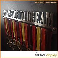 Never Stop to Dream | Puerta medallas/medallón de pared medaldisplay Medal Hanger