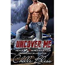 Uncover Me: Men of Inked, Book 4 by Chelle Bliss (2015-01-13)