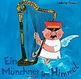 Ein Münchner im Himmel - Ludwig Thoma