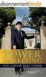 Power Marketing for Luxury Real Estat...
