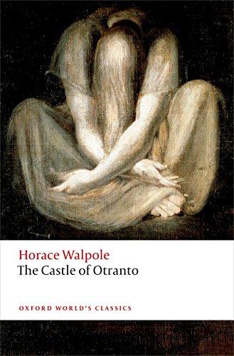 The Castle of Otranto (Oxford World's Classics) por Horace Walpole